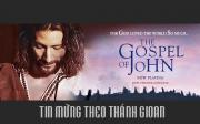Tin Mừng Chúa Giêsu Kitô theo Thánh Gioan (The Visual Bible: The Gospel of John - 2003)